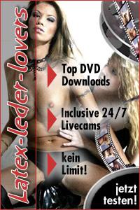 Latex-Leder-Lovers.com - Jede Menge Videos zum donwloaden, brennen und behalten, sowie unzählige Latex und Leder Girls vor den Livecams.